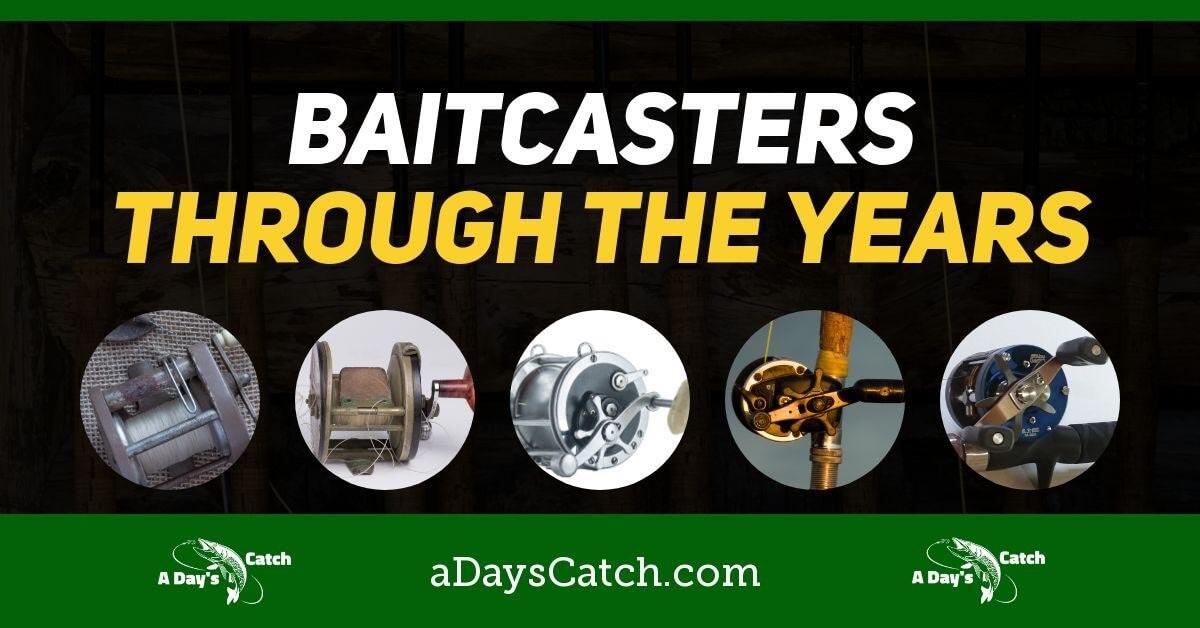 baitcaster history