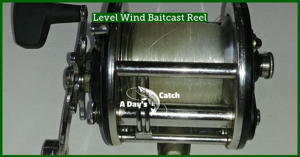 level wind baitcast reel