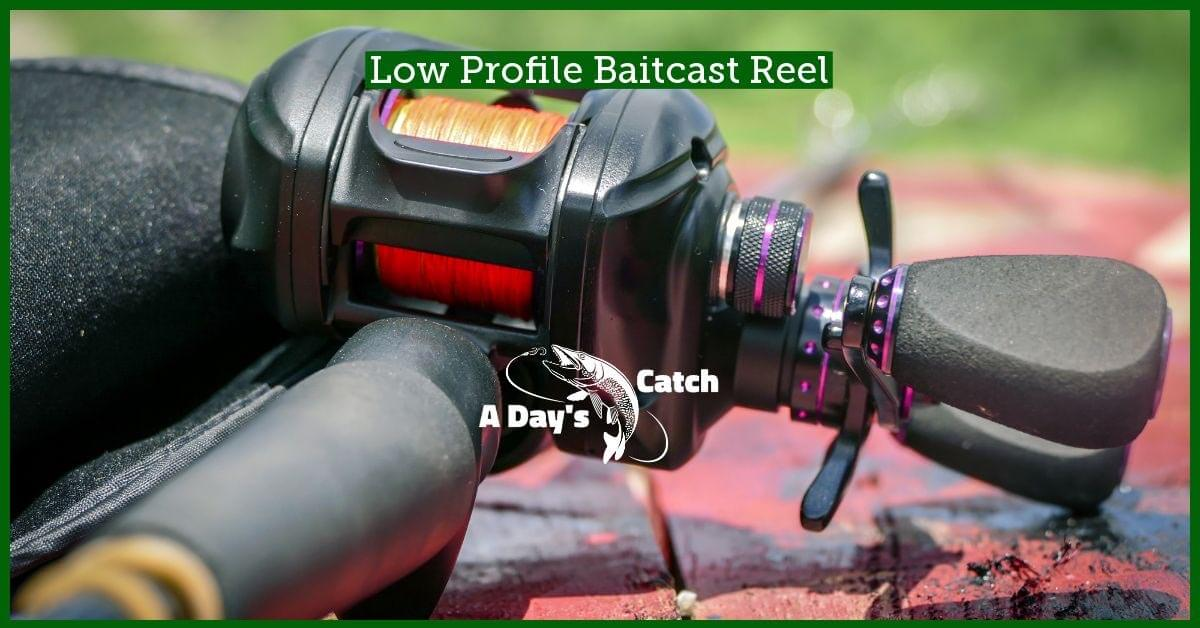 low profile baitcast reel