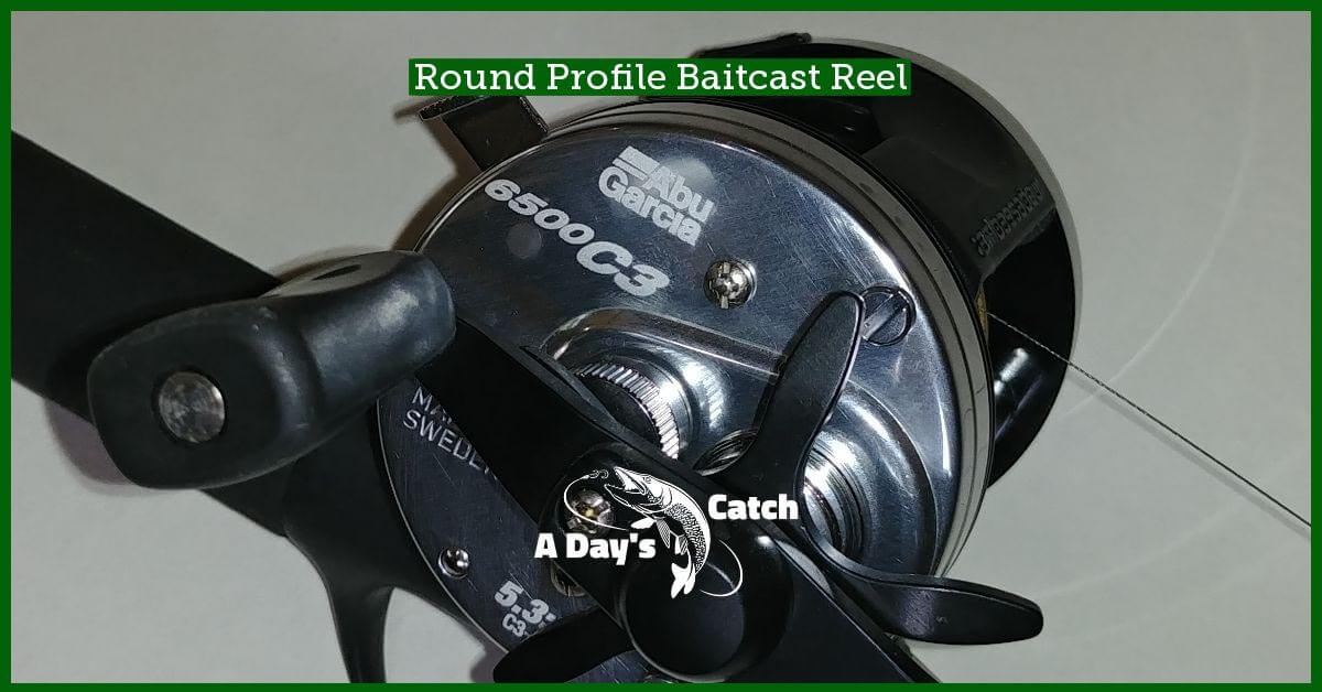 round profile baitcast reel