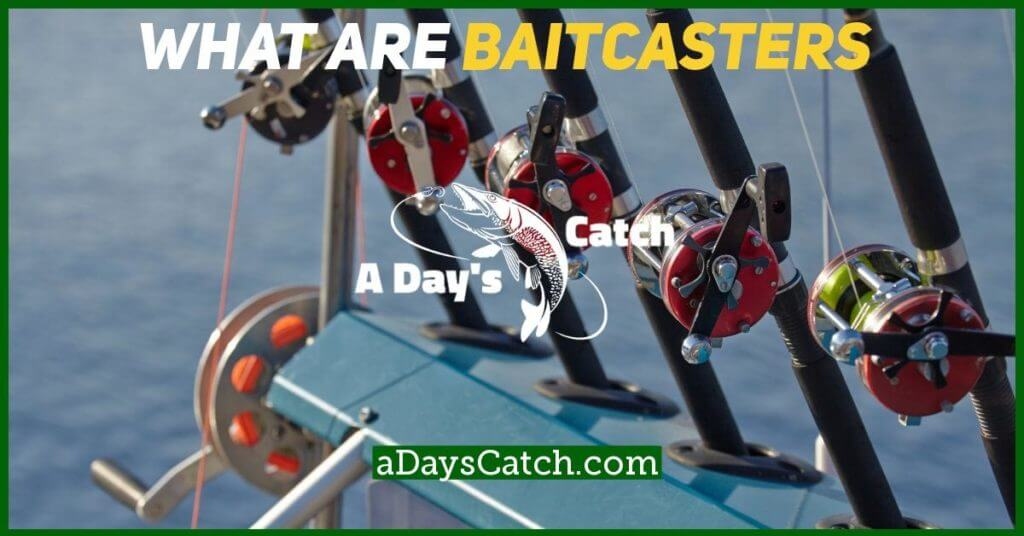 what are baitcasters