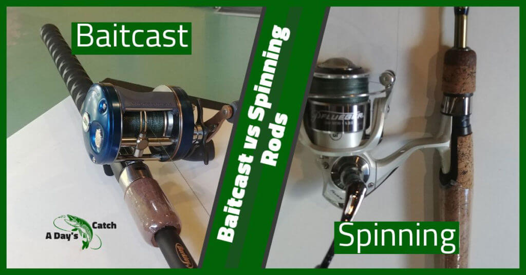 baitcast vs spinning rods